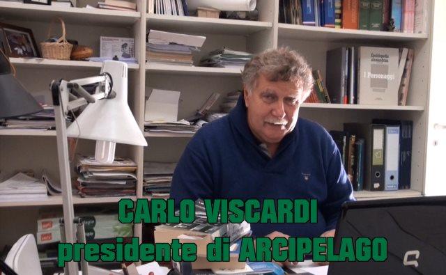 Carlo Viscardi, presidente di Associazione Arcipelago